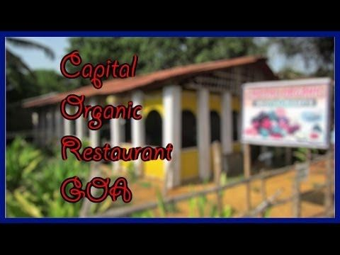 Review of Capital organic restaurant in Patnem beach, Goa (INDIA) - by BangaloreBengaluru  #BangaloreBengaluru #capital #patnembeach #patnem #beach #goa #INDIA #city #country #food #restaurant #cuisine #favorite #cool #try #best #love #things #like #places #organic