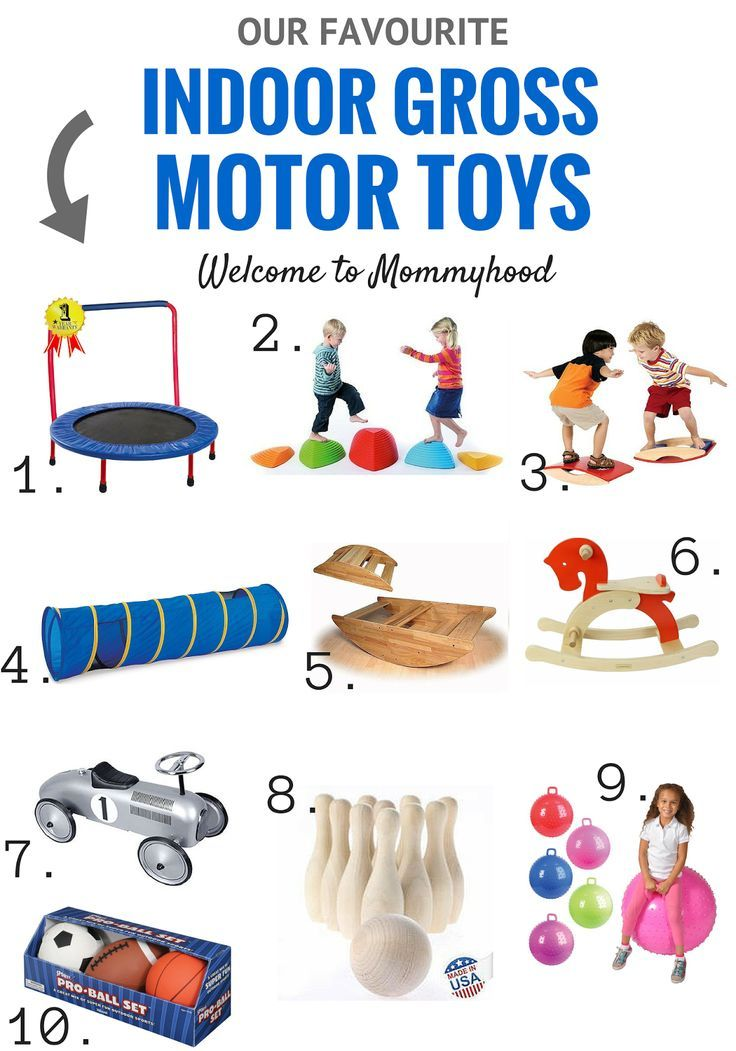 Our Top 10 Indoor Gross Motor Toys And Why Gross Motor Skills Are Important By Welcome To Mommyhood Grossmotors Gross Motor Skills Best Kids Toys Gross Motor
