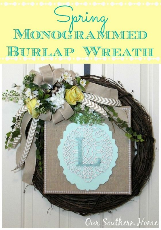 Spring Monogrammed Wreath how-to from Our Southern Home #springfever #spring #wreath #springwreath