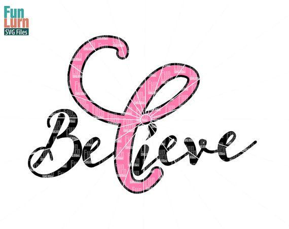 Breast Cancer Awareness SVG  Believe SVG  Pink by FunLurnSVG