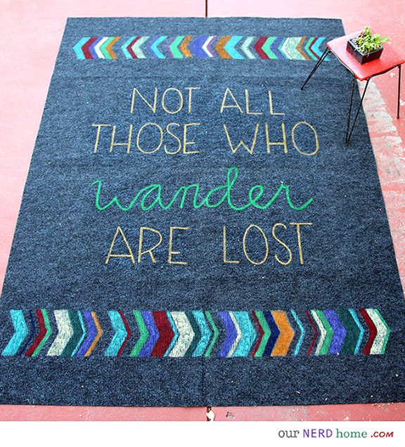 Diy Geek Decor Not All Those Who Wander Are Lost Outdoor Rug Our Nerd Home Pinterest