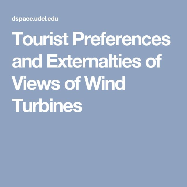 Tourist Preferences and Externalties of Views of Wind Turbines