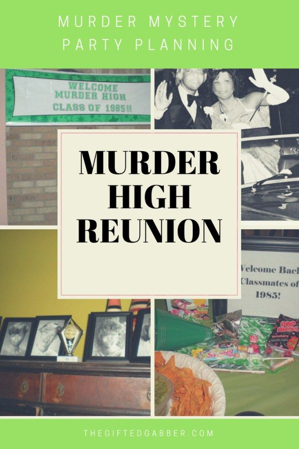 Murder High Reunion - Murder Mystery Party - The Gifted Gabber - Party Planning - Host a Murder Mystery Party - Murder Mystery Party ideas - Murder Mystery Party themes - 1980s style - 80s style party - 80s theme party - Food for Murder Mystery Party - Decorations for Murder Mystery Party