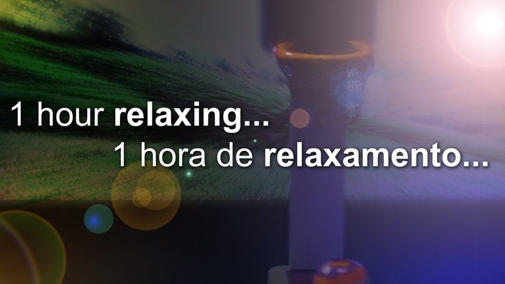 1 hour relaxing - 1 hora de relaxamento - Music Sleep - Relaxation - Meditation #relaxing #meditation #music sleep #muscle relaxants #anxiety #calming music #relaxing song #sleep #sleep relaxation #stress management #relaxation techinique #relaxed #relaxing quotes #guided relaxation #relax #how to relax #newage #meditação #relaxamento #dormir #sono #yoga #ioga #hora #musica para dormir #musica #basketball #landscape