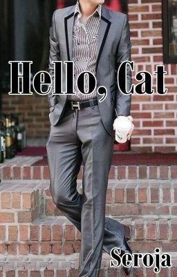 Hello, Cat - Sinopsis #wattpad #romance