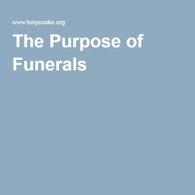 The Purpose of Funerals