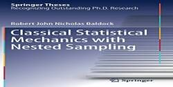 Classical Statistical Mechanics with Nested Sampling (Springer Theses) free ebook