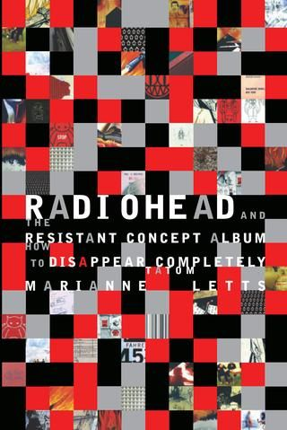 Radiohead and the resistant concept album marianne tatom letts