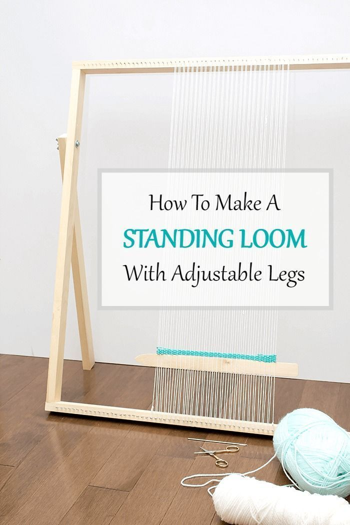 How To Make a Standing Loom With Adjustable Legs: This simple, straightforward DIY loom tutorial is intended to get you weaving in no time. #weaving #diy #loom