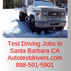 Test Driving Jobs In Santa Barbara CA | Autotestdrivers.com | 888-591-5901
