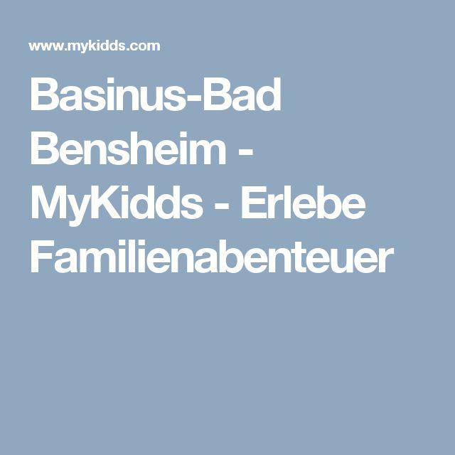Basinus-Bad Bensheim - MyKidds - Erlebe Familienabenteuer