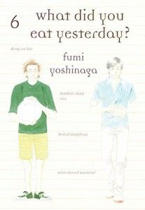 What Did You Eat Yesterday? Vol. #06 Manga Review