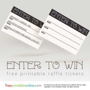 Enter to Win Printable Raffle Tickets                                                                                                                                                     More