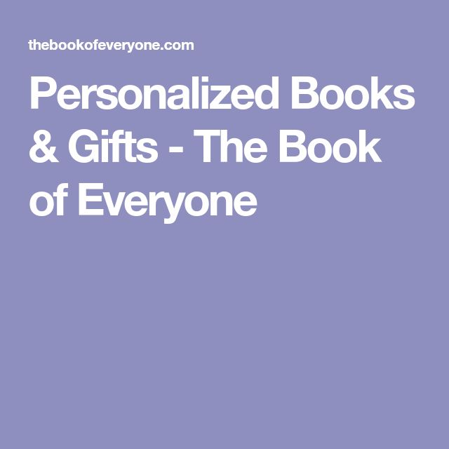 Personalized Books & Gifts - The Book of Everyone