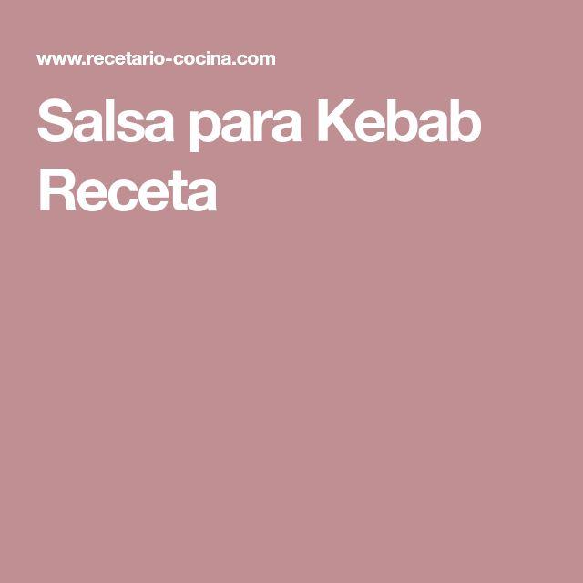 Salsa para Kebab Receta