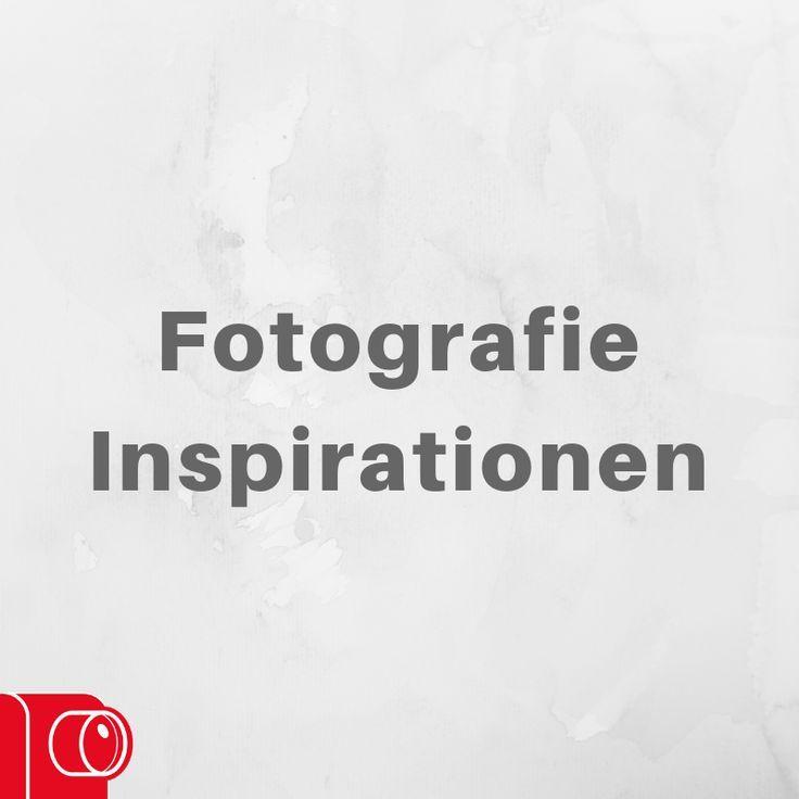 Tolle Fotografie-Ideen und Inspirationen   – Fotografie | Inspirationen – #Fotografie #FotografieIdeen #Inspirationen #Tolle