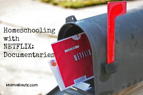 Homeschooling with NETFLIX: Documentaries....This is a great place to check out the MANY documentaries to use as teaching tools.  The possibilities are endless if you either do streaming or movies by mail.
