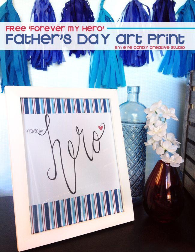 FREE Forever my HERO art print  @eyecandycreate #hero #fathersday #military #freefathersdayart