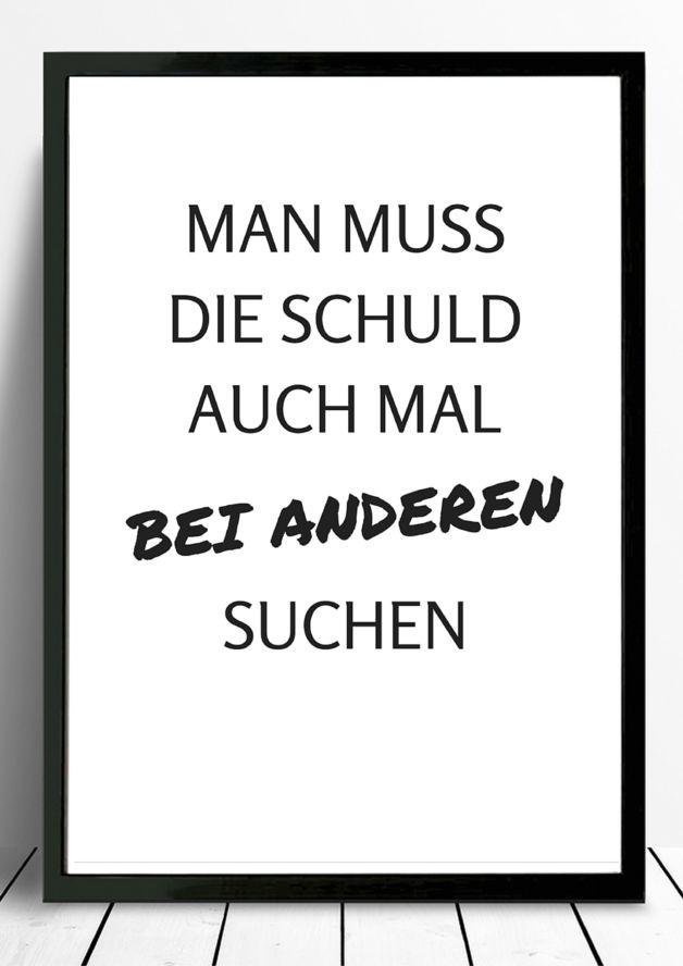 """Bild mit lustigem Spruch """"Schuld auch mal bei anderen suchen"""" in schwarz-weiß / poster with funny saying in black and white made by Pap-Seligkeiten via DaWanda.com"""