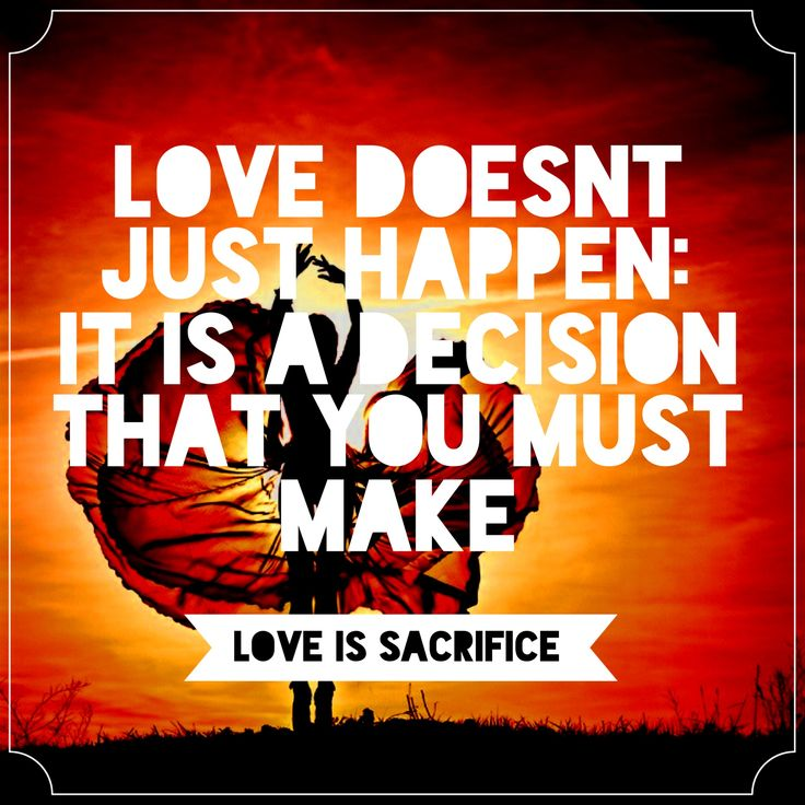 relationship between love and sacrifice