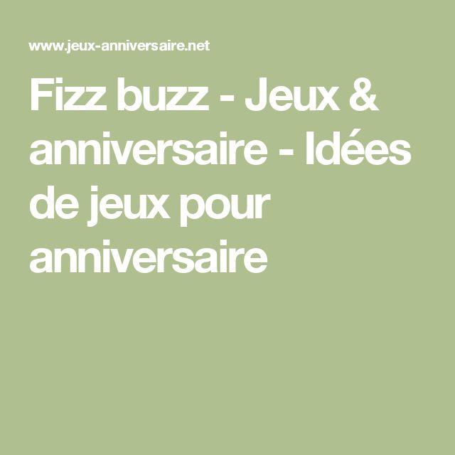 Fizz buzz - Jeux & anniversaire - Idées de jeux pour anniversaire