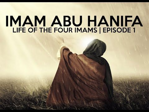 LIFE OF THE FOUR IMAMS | THE STORY OF IMAM ABU HANIFA | E.01 - YouTube