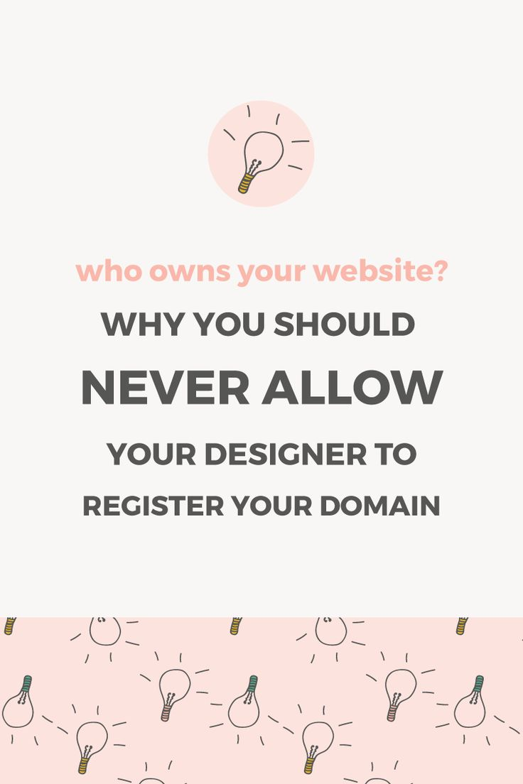 Why you should never allow your designer to register your domain. Always own your domain name and website, and prevent your designer from locking you out of your site.