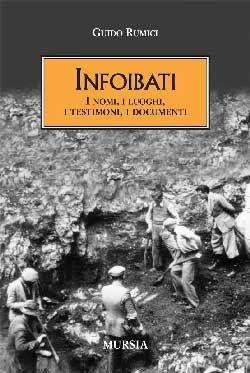 Guido Rumici, Infoibati