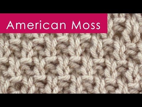 How to Knit the AMERICAN MOSS Stitch Pattern