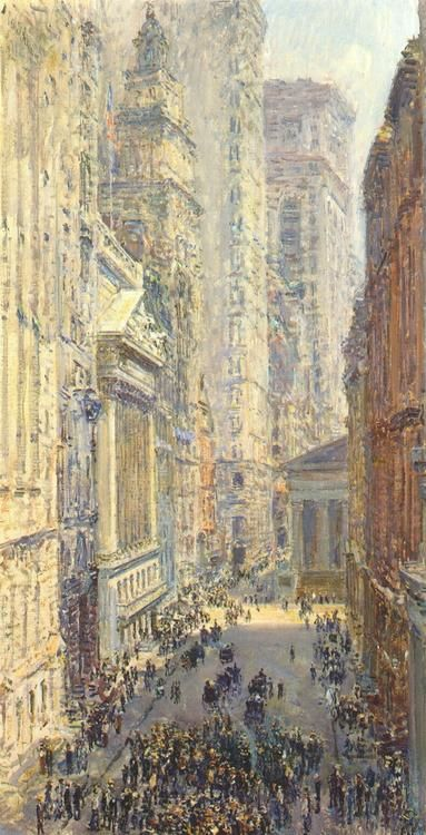 NYC. Childe Hassam (American, 1859-1935), Lower Manhattan (Broad and Wall Streets), 1907.