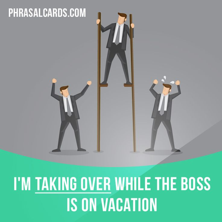 """Take over"" means ""to take control of something"". Example: I'm taking over while the boss is on vacation. #phrasalverb #phrasalverbs #phrasal #verb #verbs #phrase #phrases #expression #expressions #english #englishlanguage #learnenglish #studyenglish #language #vocabulary #dictionary #grammar #efl #esl #tesl #tefl #toefl #ielts #toeic #englishlearning"