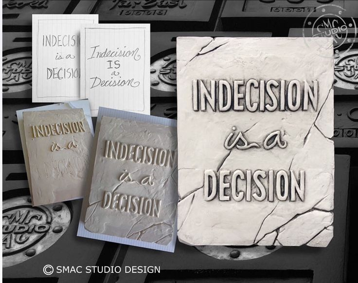 Indecision is a decision, drawing, sculpting, quotes, sayings