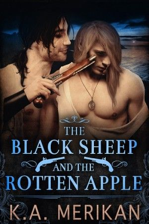 SATURDAY SPOTLIGHT: The Black Sheep and the Rotten Apple by K.A. Merikan