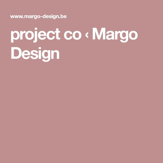 project co ‹ Margo Design