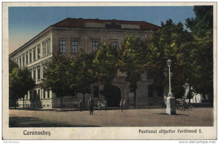 Caransebes - Pavilionul Ofiterilor Ferdinand I - interbelica