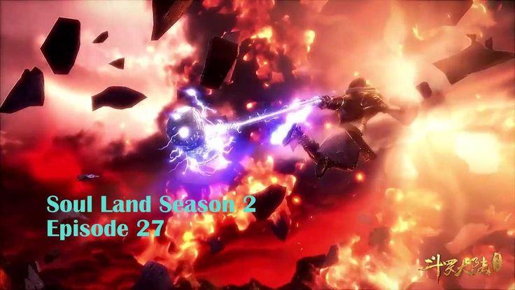 Douluo dalu soul land episode 27 eng sub episode soul