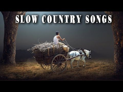 Top 100 Slow Country Songs Of All Time - Greatest Old Classic