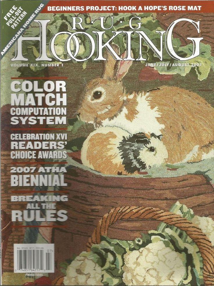 RUG HOOKING MAGAZINE - June/July/August 2007 - Volume XIX, Number 1 #RUGHOOKING