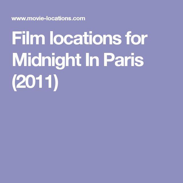 Film locations for Midnight In Paris (2011)