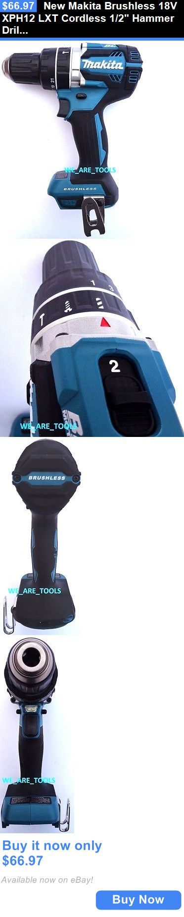 tools: New Makita Brushless 18V Xph12 Lxt Cordless 1/2 Hammer Drill 18 Volt Li-Ion BUY IT NOW ONLY: $66.97