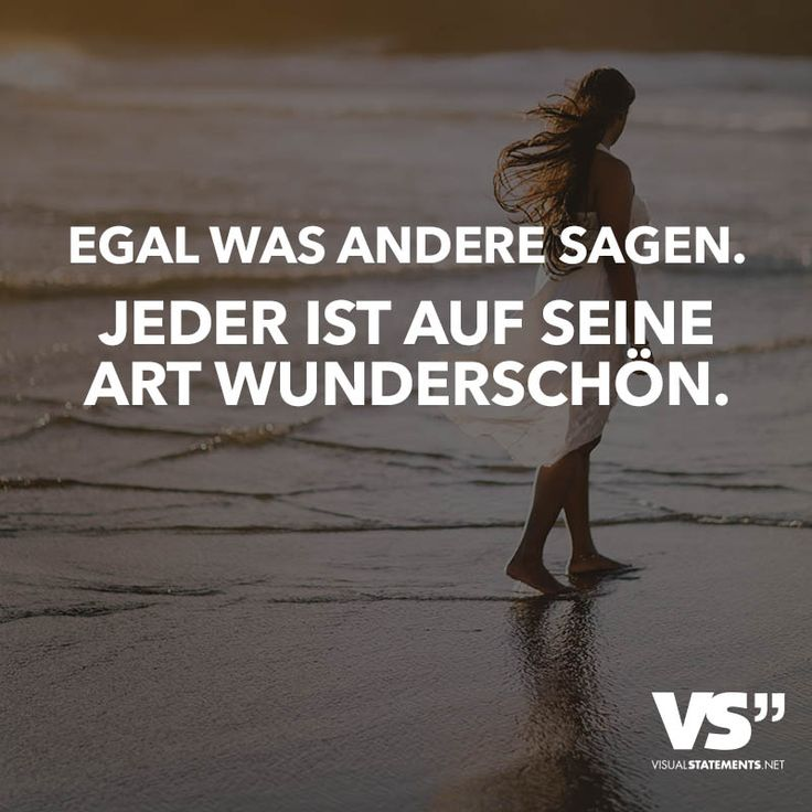 http://www.visualstatements.net/visuals/visualstatements/egal-was-andere-sagen-jeder-ist-auf-seine-art-wunderschoen-2/