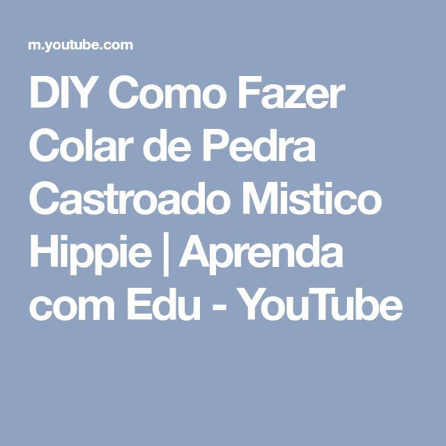 DIY Como Fazer Colar de Pedra Castroado Mistico Hippie | Aprenda com Edu - YouTube