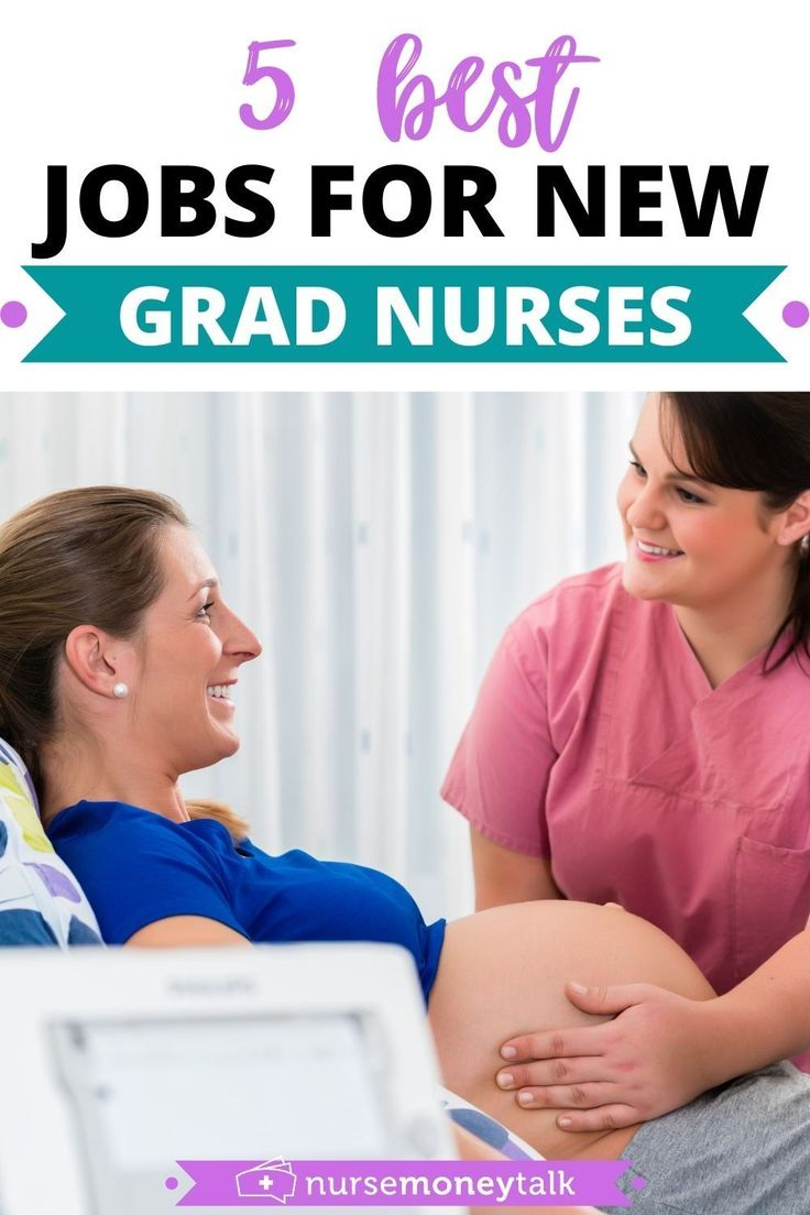 5 best jobs for new grad nurses nurse money talk in 2021