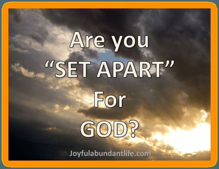 Set Apart for God? | Study, Bible studies and The o'jays