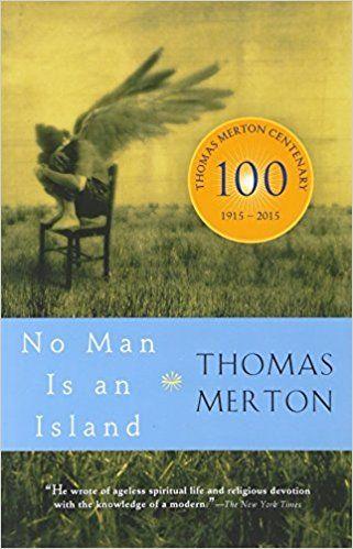 Amazon.com: No Man Is an Island (9780156027731): Thomas Merton: Books