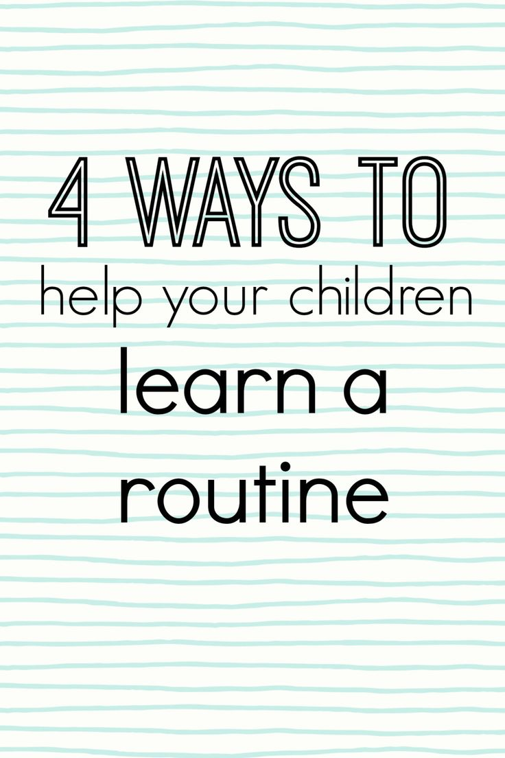 The 4 ways you can help your children learn a routine. Perfect as we enter into the summer season. Works well with our free Summer Responsibility chart.