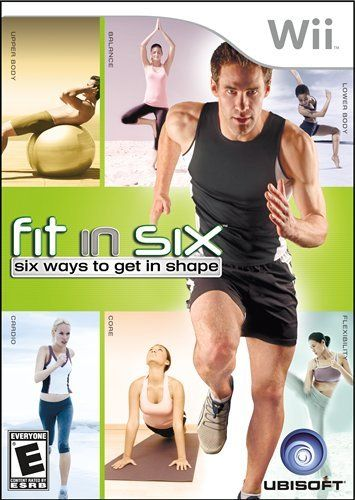 Fit in Six. Fit in Six.  Best Wii game that really works to reshape your body....