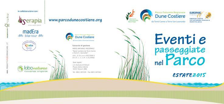 Scopri gli appuntamenti dell'Estate 2015 nel Parco delle Dune Costiere a Ostuni e Fasano goo.gl/wiW9RP