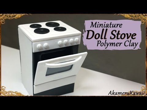 Miniature Doll Stove - Polymer Clay Tutorial - YouTube