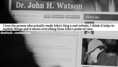 http://www.johnwatsonblog.co.uk/ <---- THIS IS A REAL THING AND IT MAKES ME IMMENSELY HAPPY!!!!! -MH